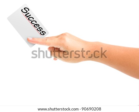 hand holding card with the word Success. isolated on white background