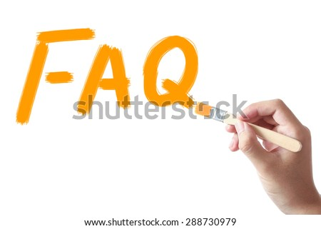Hand holding painting brush is drawing faq on white background. - stock photo