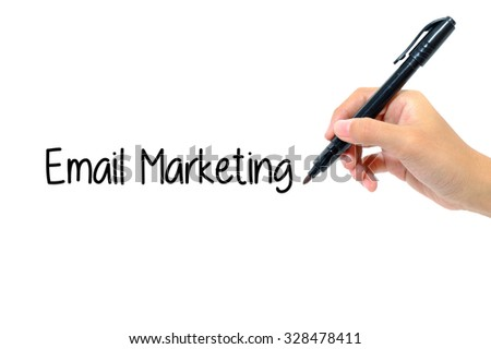Hand holding pen writing words email marketing concept.