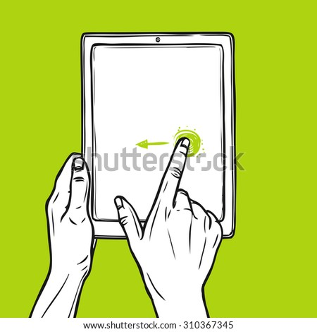 Hand holding tablet gadget and swipe gesture sketch on green background  illustration