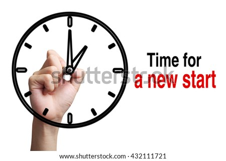 Hand is drawing a clock with text Time For a New Start Concept aside isolated on white background. - stock photo