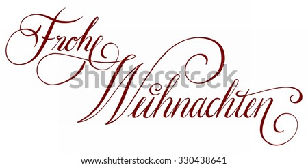 Hand lettering, Frohe Weihnachten (Merry Christmas), German, handwritten, isolated on white - stock photo