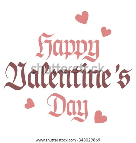 Hand lettering, Happy Valentines Day, handwritten, isolated on white - stock photo