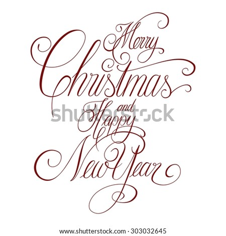 Hand lettering, Merry Christmas and Happy New Year, handwritten, isolated on white - stock photo