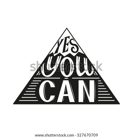 Hand lettering typography poster.Inspirational quote 'Yes you can' isolated on white.For posters, cards,t-shirts, home decorations.Raster copy - stock photo