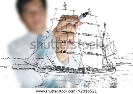 Hand of asian Business man draw sailing ship - stock photo