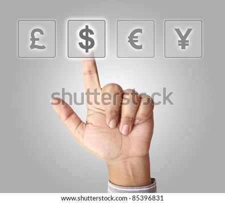 Hand of businessman pushing dollar button on touch screen