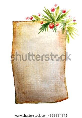 Hand painted in watercolor ancient scroll of paper with Christmas decorations on the top