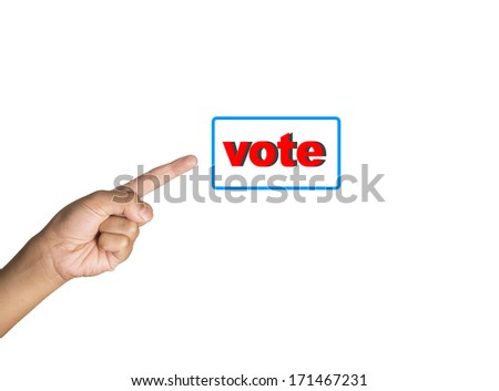 Hand point on vote isolated on white background - stock photo