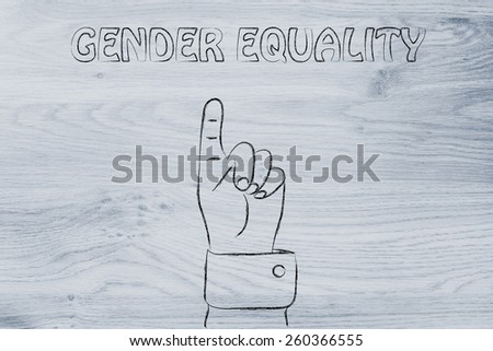 hand pointing up at the concept of Gender Equality - stock photo