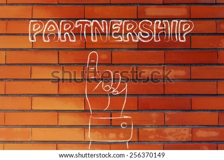 hand pointing up at the concept of Partnership