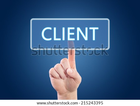 Hand pressing Client button on interface with blue background. - stock photo