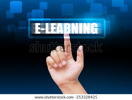 Hand pressing E-LEARNING buttons with technology background