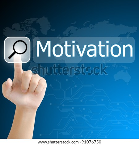 hand pushing a search button to find Motivation word on a touch screen interface