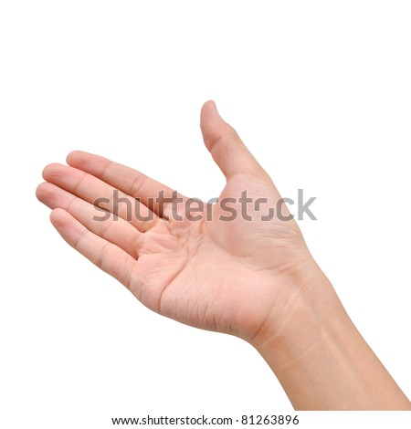 Hand raise for receive something on white background
