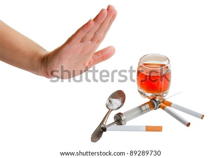 Hand rejects cigarette, alcohol and narcotic. Stop narcotic. - stock photo