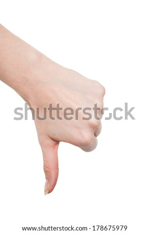 Hand thumb down isolated on white background. No sign by woman. Symbol of rejection and negation - stock photo