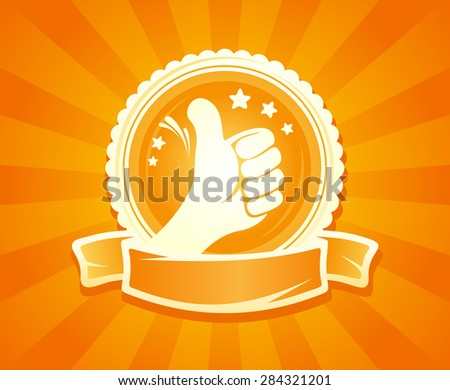 Hand thumbs up emlbem for best of the best with place for text, rasterized version. - stock photo