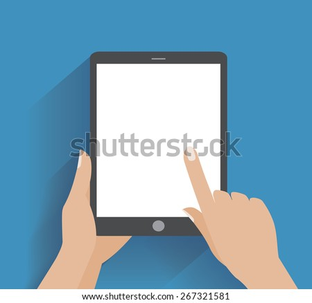 Hand touching blank screen of tablet computer. Using digital tablet pc, flat design concept - stock photo