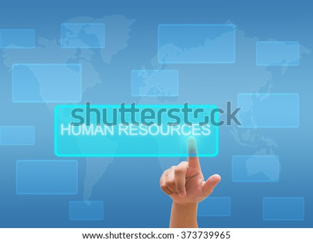 "hand touching "" Human Resources "" on virtual screen interface"