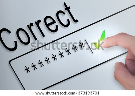 Hand touching screen password correct. - stock photo