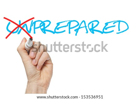 Hand turning the word Unprepared into Prepared with red marker isolated on white. - stock photo