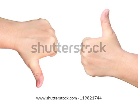 Hand with a thumb up and hand with a thumb down isolated on white background  -  success and rejection symbols