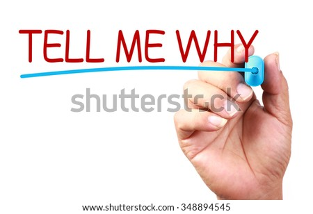 Hand with blue mark is writing Tell Me Why on transparent whiteboard. - stock photo