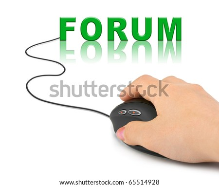 Hand with computer mouse and word Forum - internet concept - stock photo