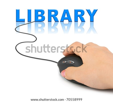 Hand with computer mouse and word Library - internet concept - stock photo