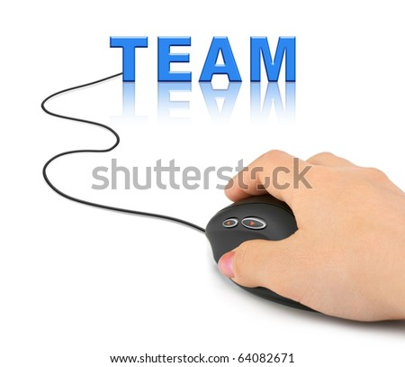 Hand with computer mouse and word Team - business concept - stock photo