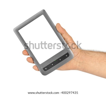 Hand with E-book reader isolated on white background - stock photo