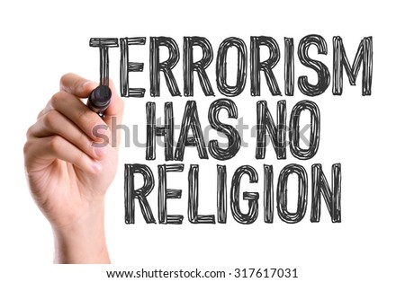 Hand with marker writing: Terrorism Has No Religion - stock photo