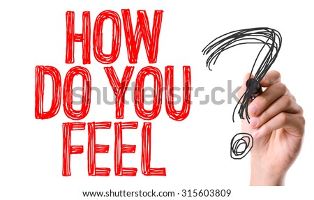 Hand with marker writing the word How Do You Feel? - stock photo