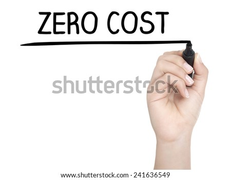 Hand with pen writing ZERO COST on whiteboard - stock photo