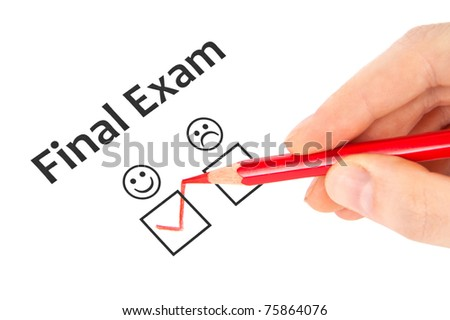 Hand with red pencil estimate Final exam - stock photo
