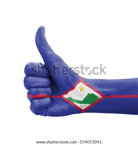 Hand with thumb up, Saint Eustatius flag painted as symbol of excellence, achievement, good - isolated on white background