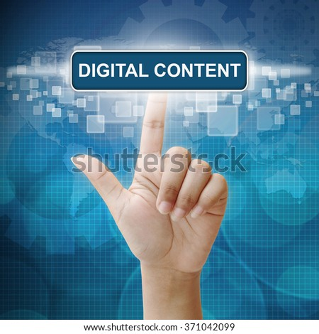 Hand woman press on touch screen interface Digital Content button - stock photo