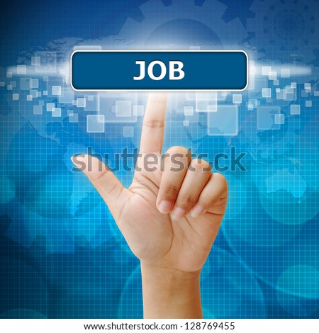 Hand woman press on touch screen interface job button - stock photo