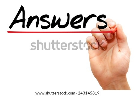 Hand writing Answers with marker, business concept  - stock photo