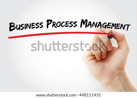 Hand writing Business Process Management with marker, concept background - stock photo