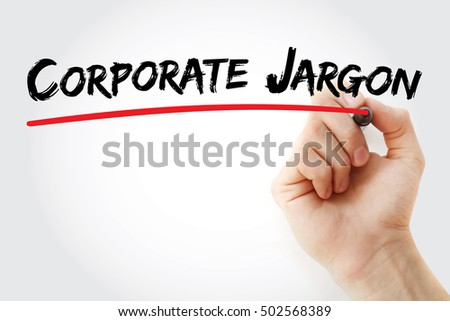 Hand writing Corporate jargon with marker, concept background