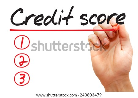Hand writing Credit Score List with red marker, business concept  - stock photo