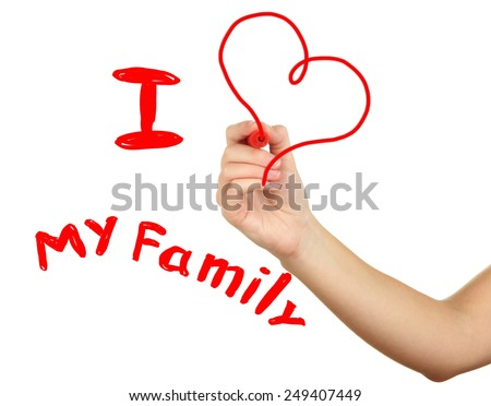 Hand writing I love My Family at blank transparent whiteboard - stock photo