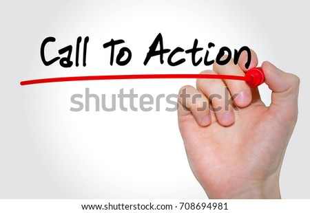 Hand writing inscription Call To Action with marker, concept