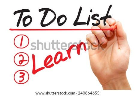 Hand writing Learn in To Do List with red marker, business concept  - stock photo