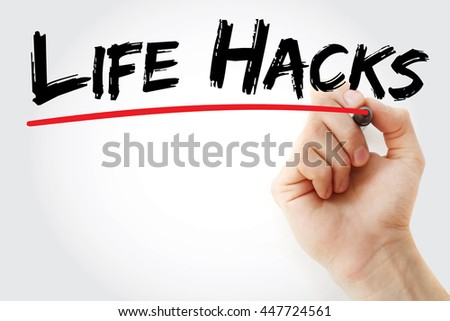 Hand writing Life Hacks with marker, concept background - stock photo