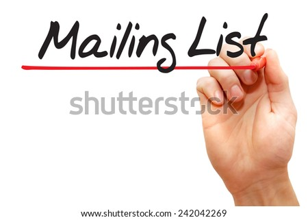 Hand writing Mailing List with red marker, business concept - stock photo