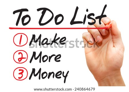 Hand writing Make More Money in To Do List with red marker, business concept