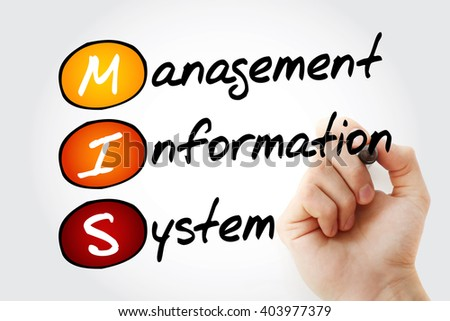 Hand writing MIS Management Information System with marker, acronym concept - stock photo